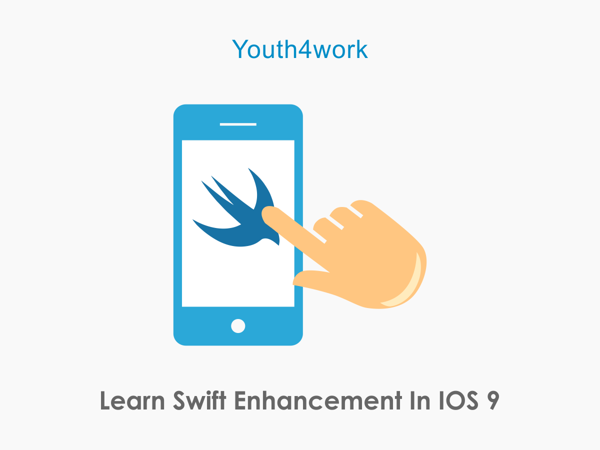 Swift Enhancement In iOS 9