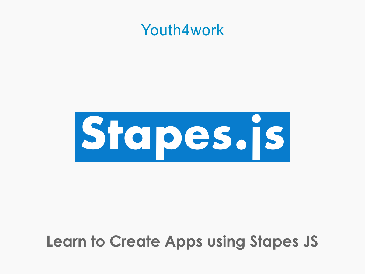 Create Apps using Stapes JS