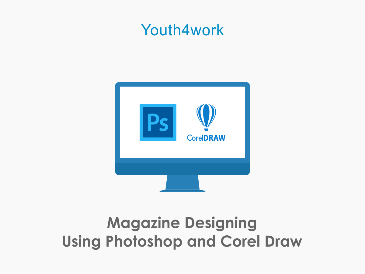 Designing Using Photoshop and Corel Draw