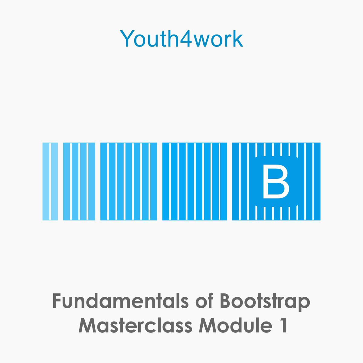 Fundamentals of Bootstrap Masterclass Module 1