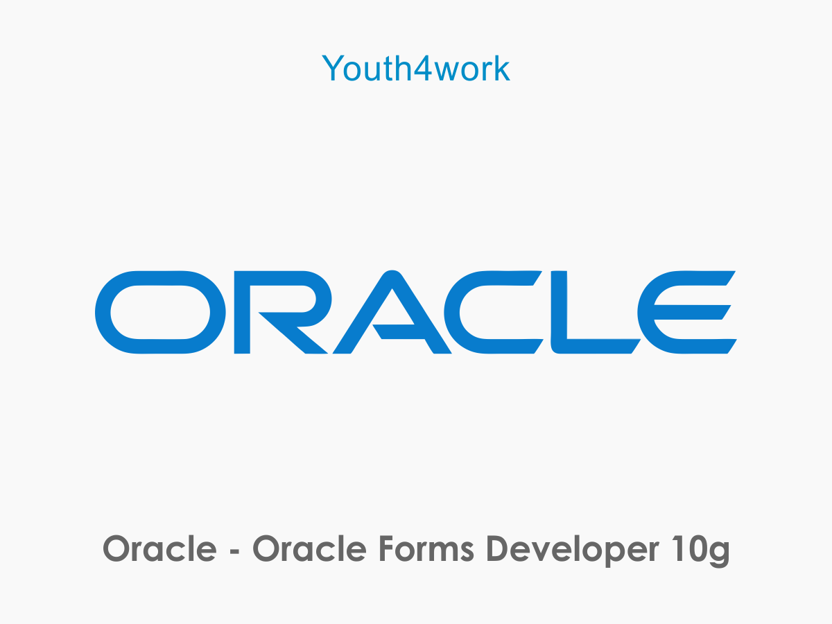 Oracle - Oracle Forms Developer 10g