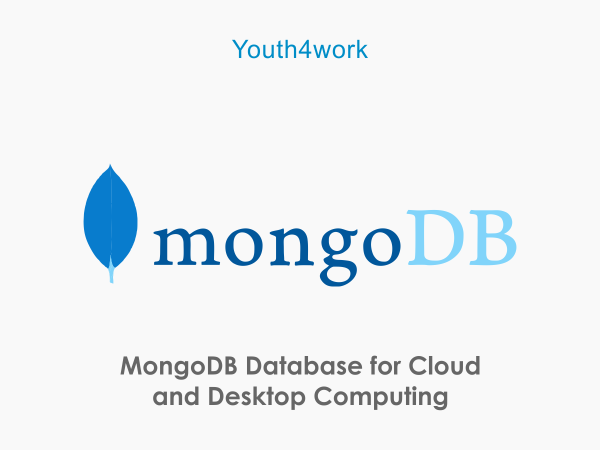 MongoDB Database for Cloud and Desktop Computing