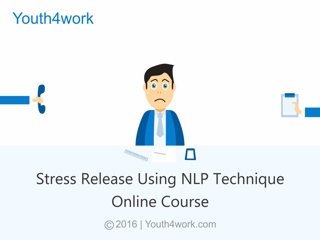 Stress Release using NLP Technique