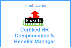 Vskills Certified Compensation and Benefits Manager