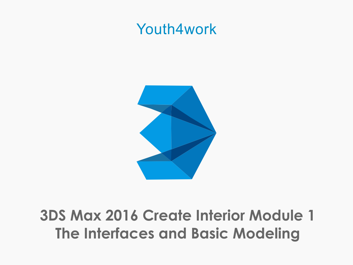3DS Max 2016 Create Interior Module 1