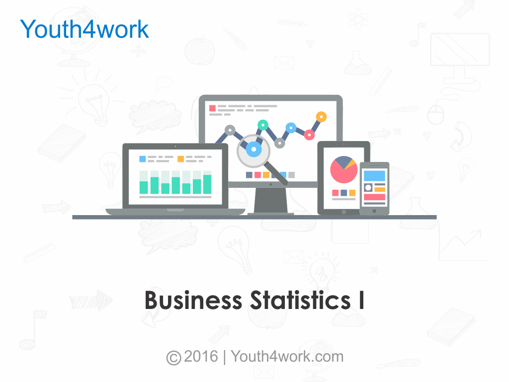 Learn Business Statistics I
