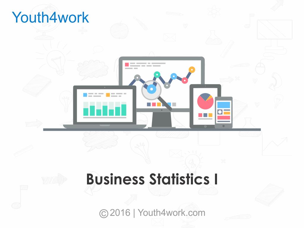 Learn Business Statistics I