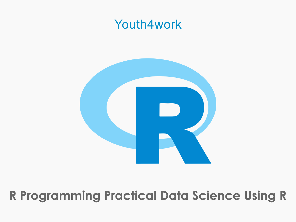 R Programming Practical Data Science Using R