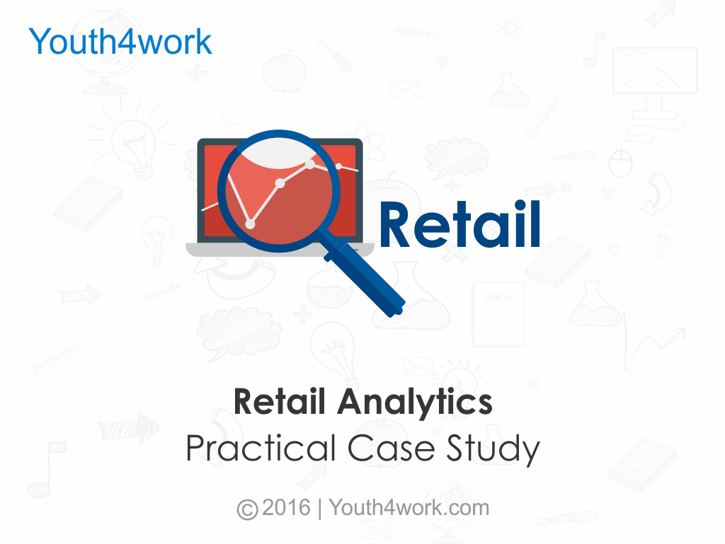 Retail Analytics Practical Case Study