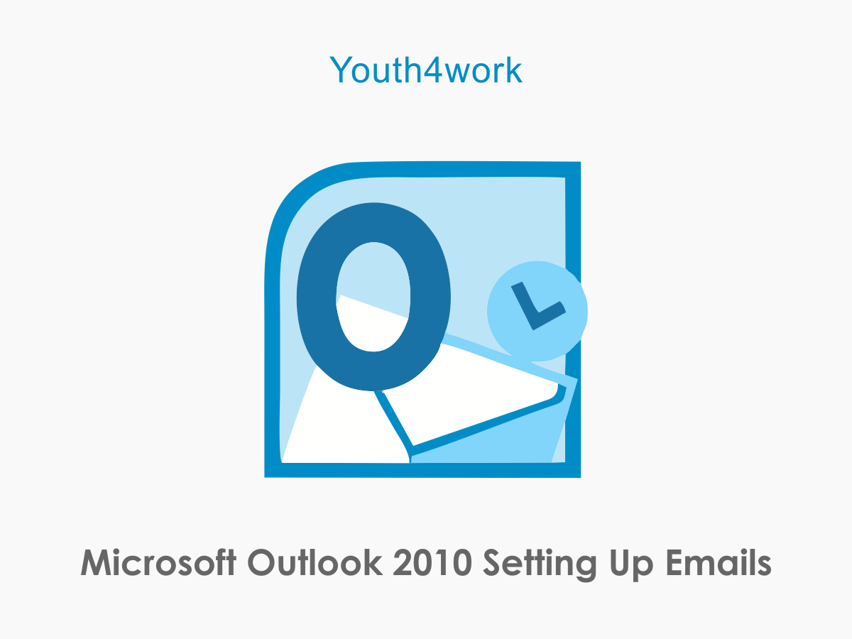 Microsoft Outlook 2010 - Setting up Emails