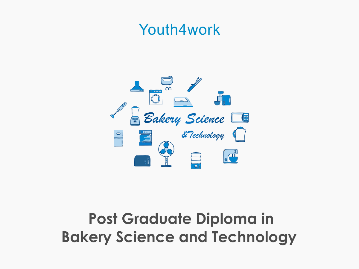 Post Graduate Diploma in Bakery Science and Technology