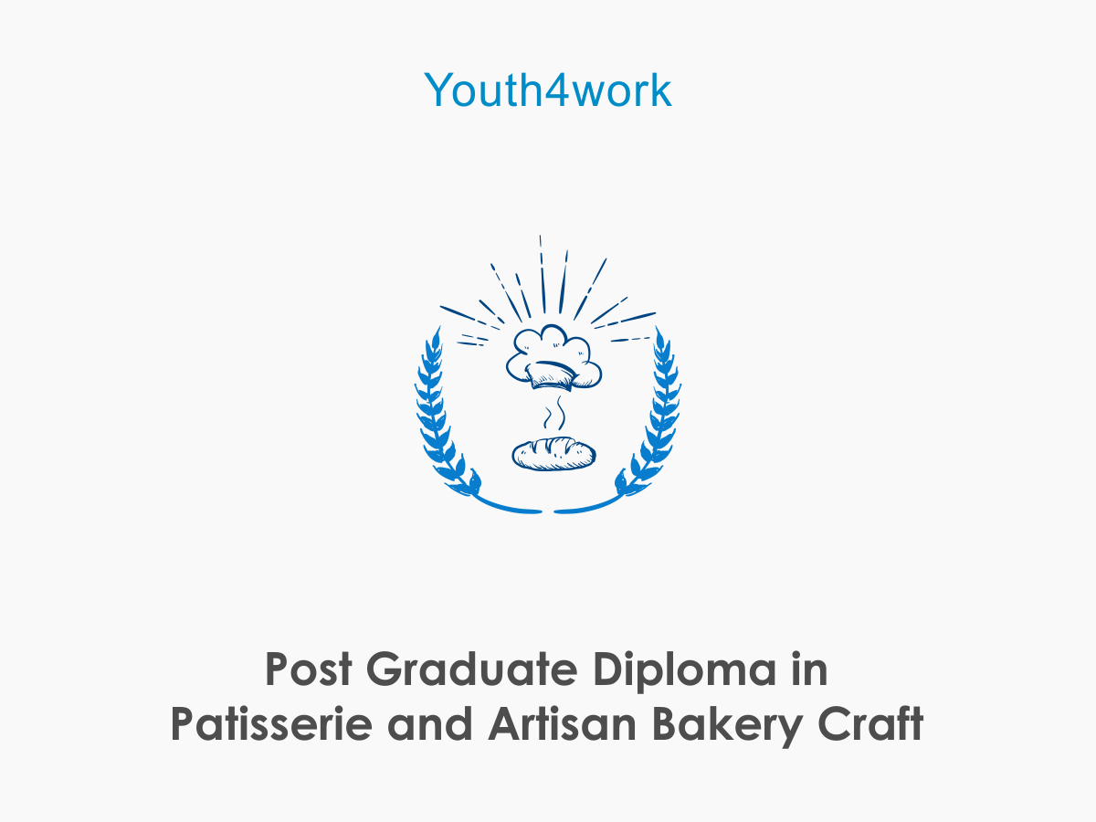 Post Graduate Diploma in Patisserie and Artisan Bakery Craft