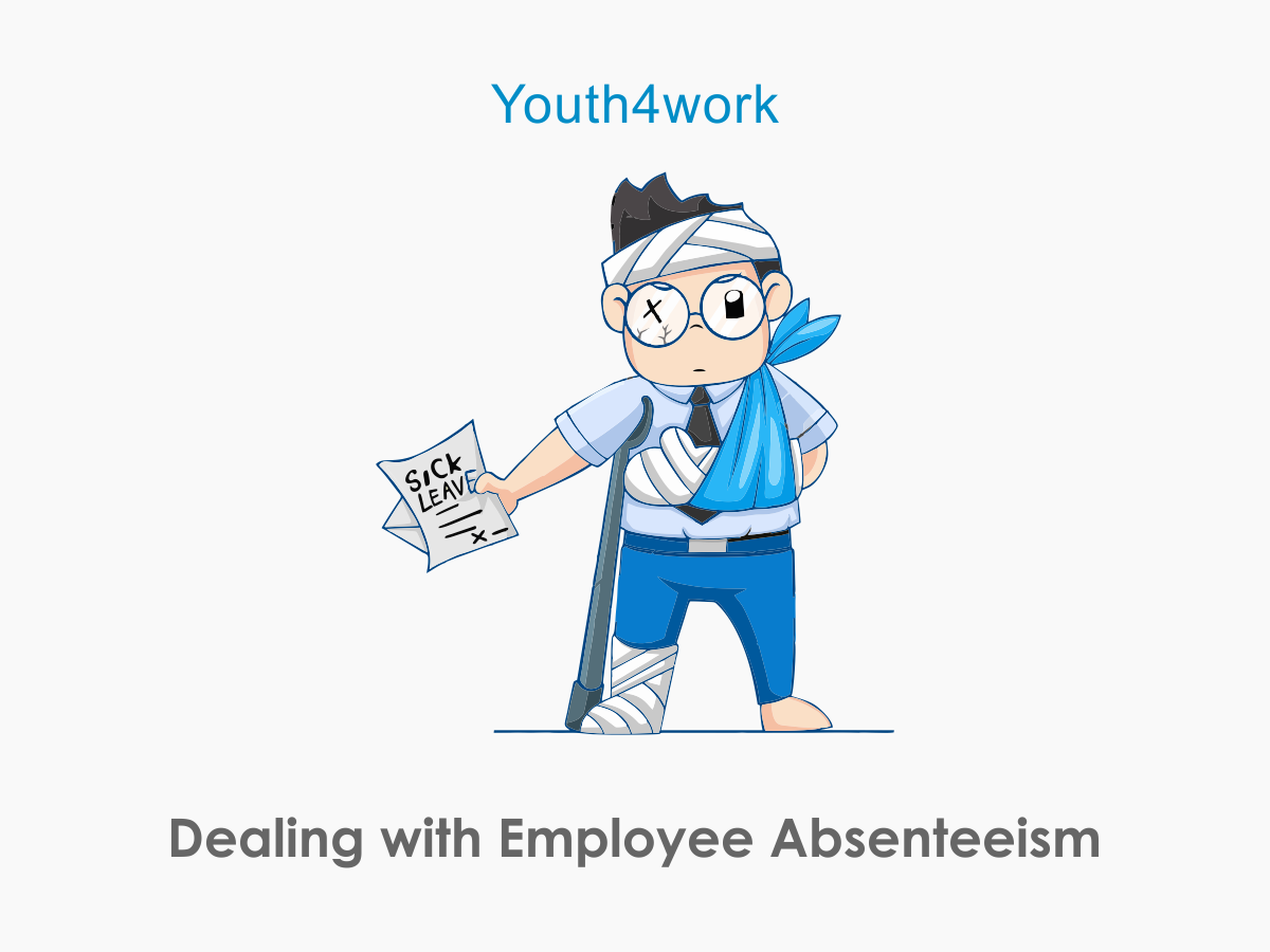 Dealing with Employee Absenteeism