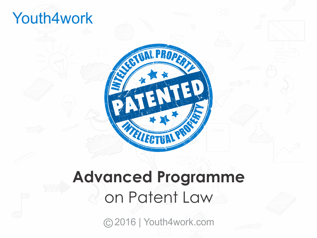 Advanced Programme on Patent Law