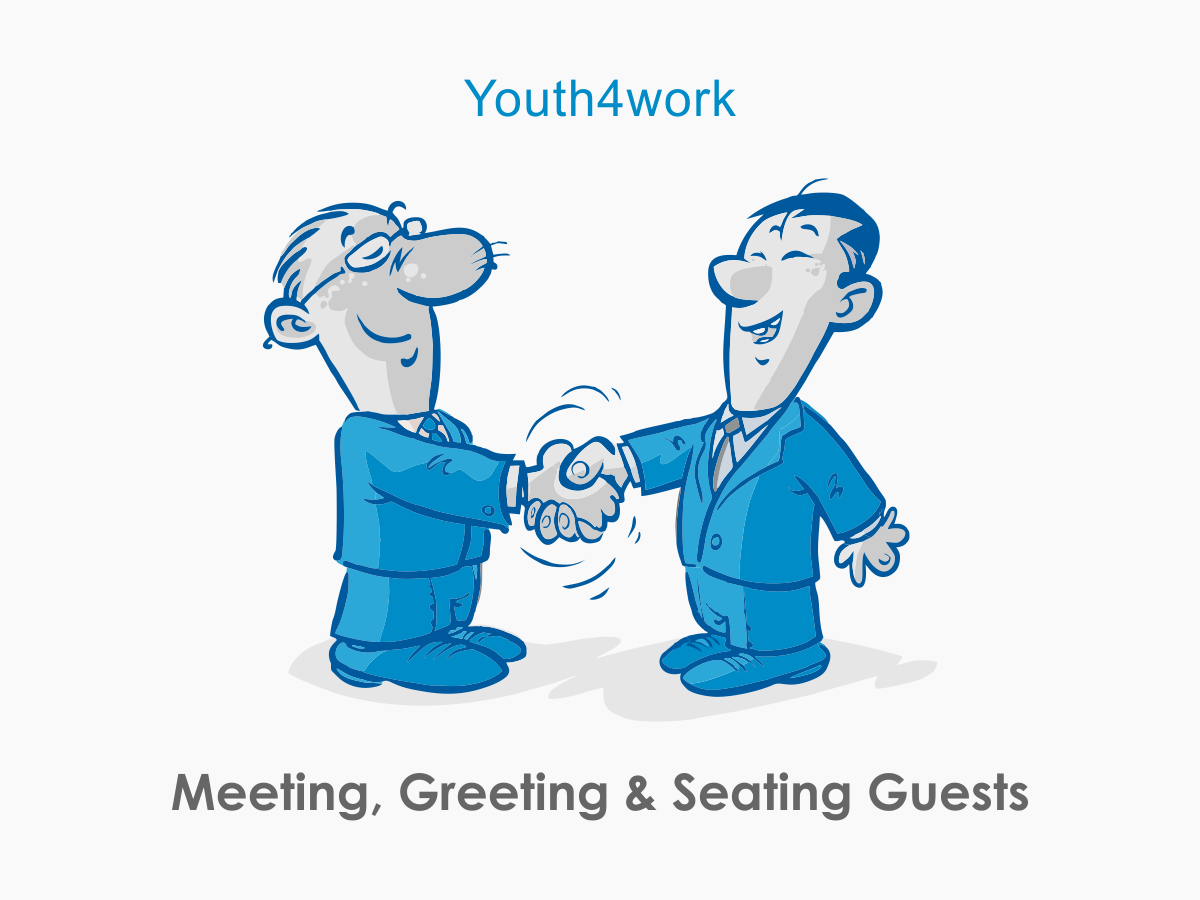 Meeting Greeting and Seating Guests