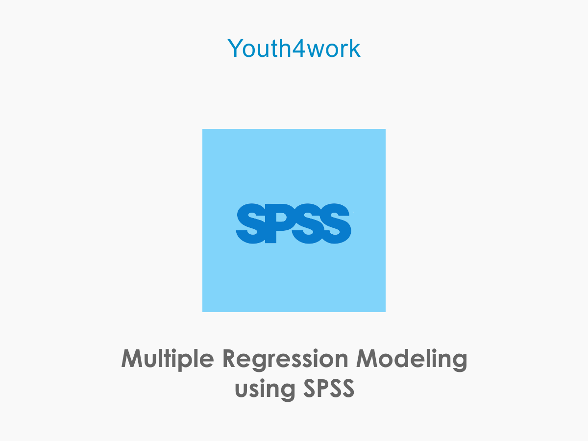 Multiple Regression Modeling using SPSS