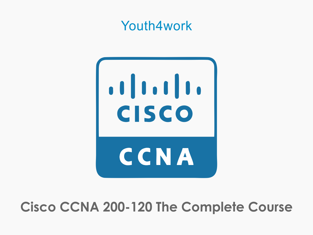 Cisco CCNA 200-120 The Complete Course