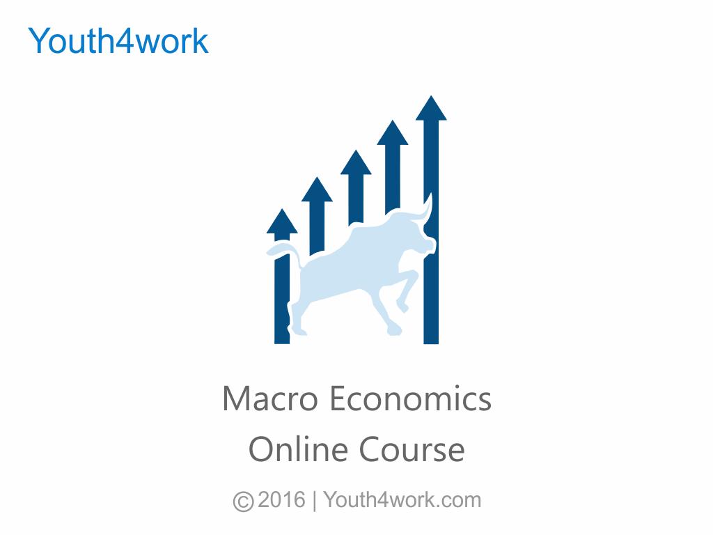 Macro Economics Online Course