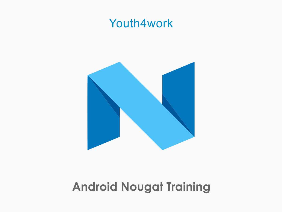 Android Nougat Training