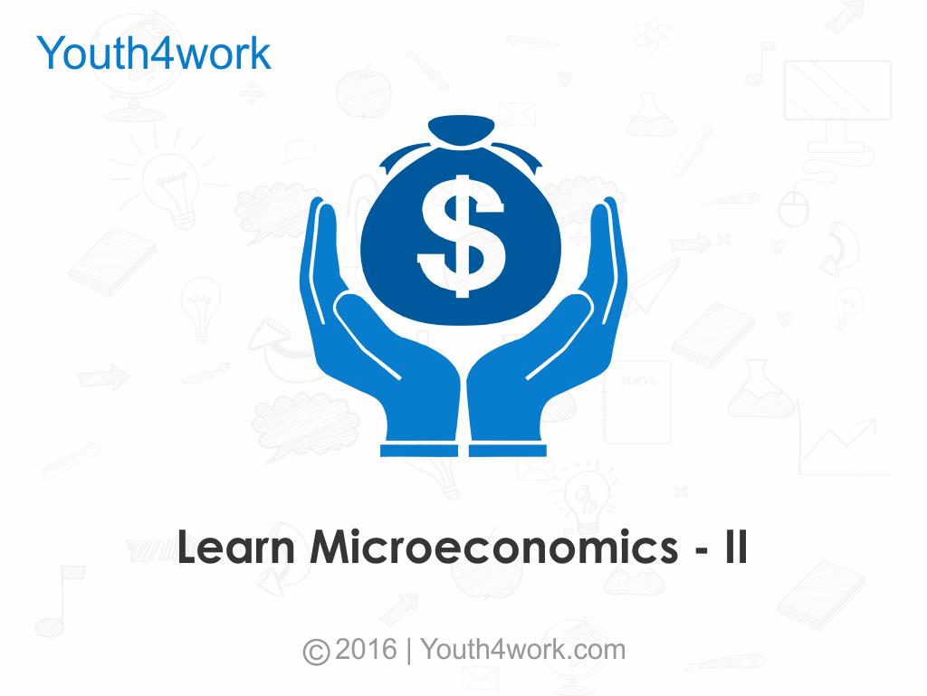 Microeconomics - II