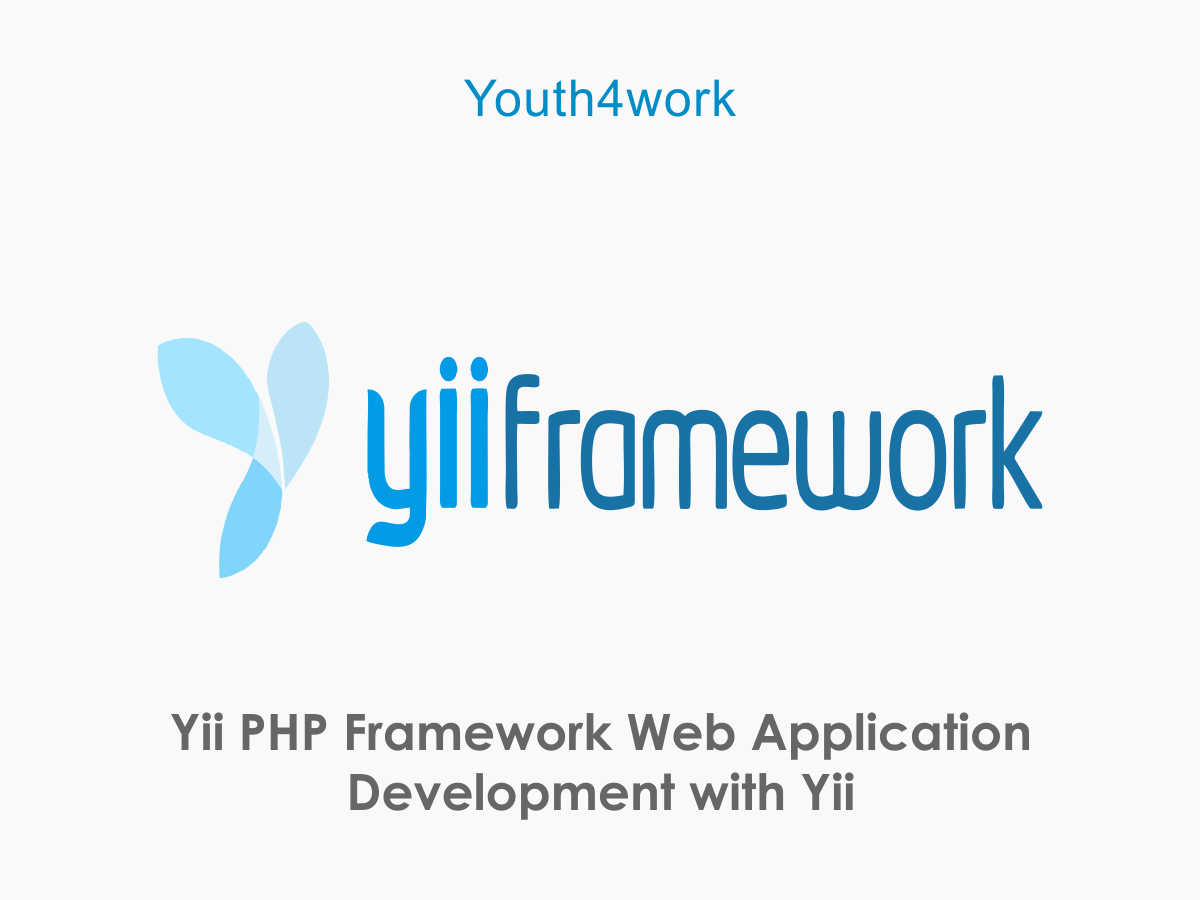 Yii PHP Framework  Web Application Development with Yii