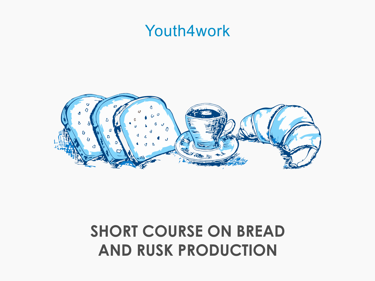 SHORT COURSE ON BREAD AND RUSK PRODUCTION