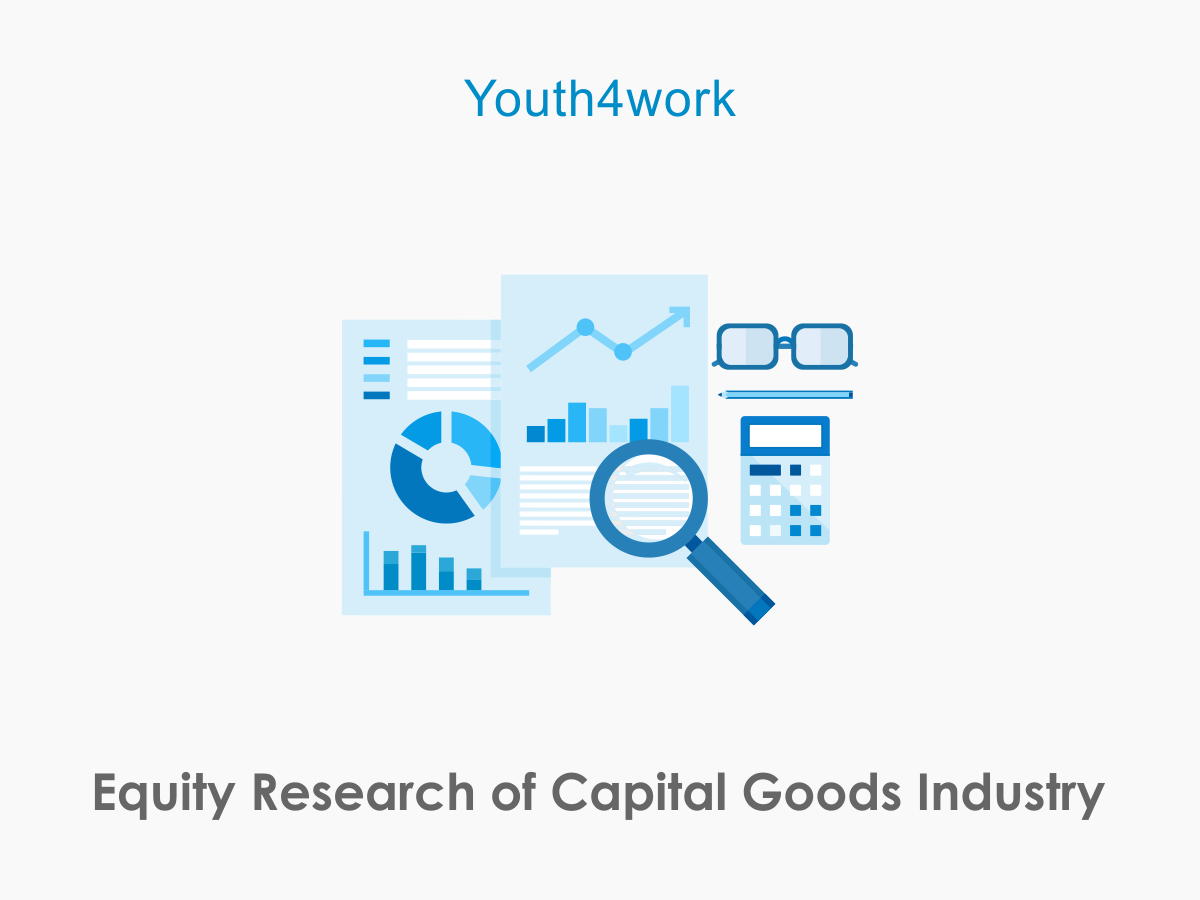 Equity Research of Capital Goods Industry