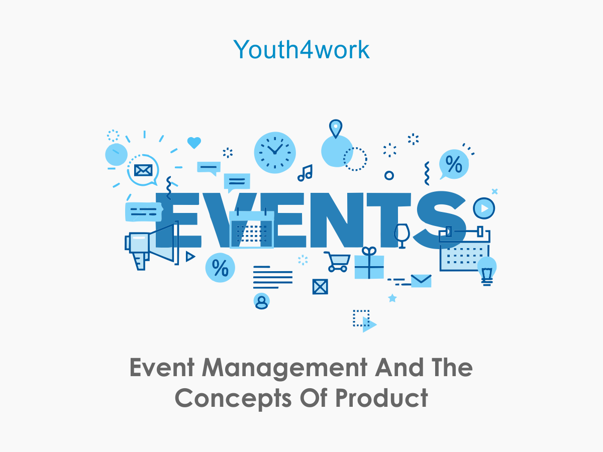 Event Management and the Concepts of Product