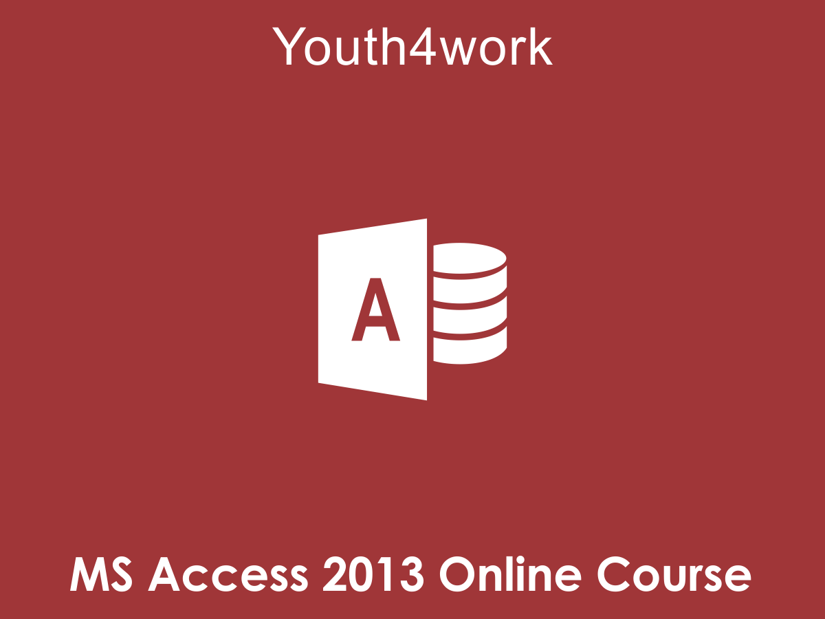 MS Access 2013 Online Course