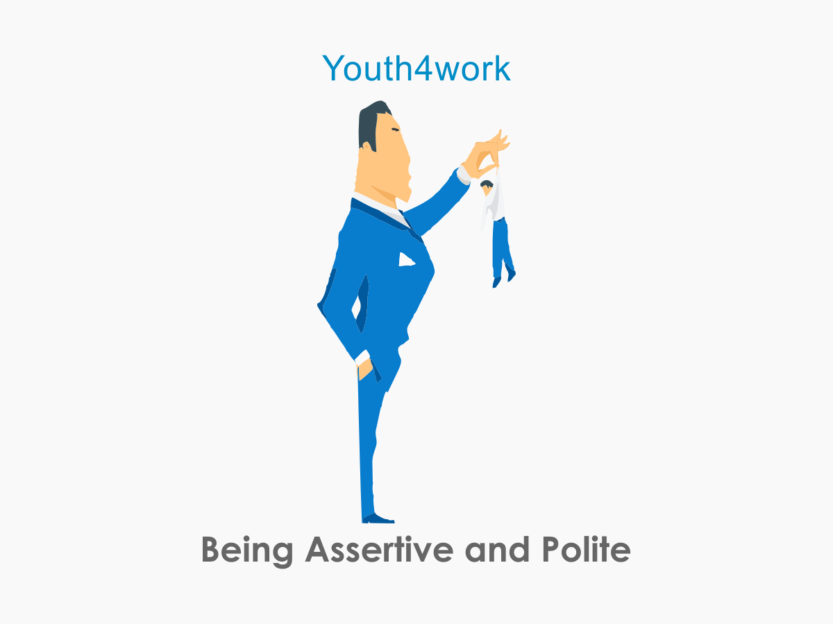 Being Assertive and Polite