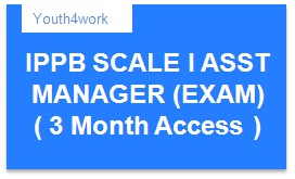 IPPB SCALE I ASST MANAGER