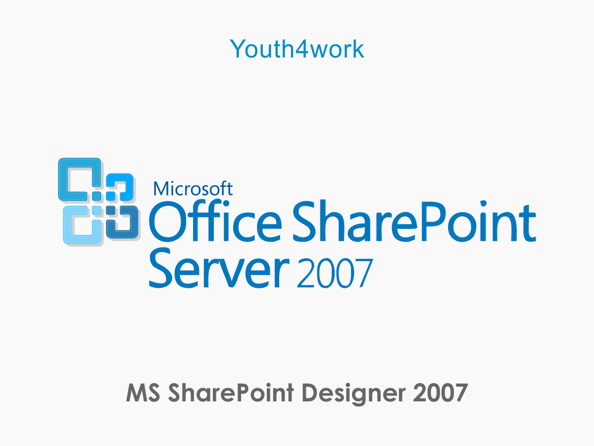 MS SharePoint Designer 2007