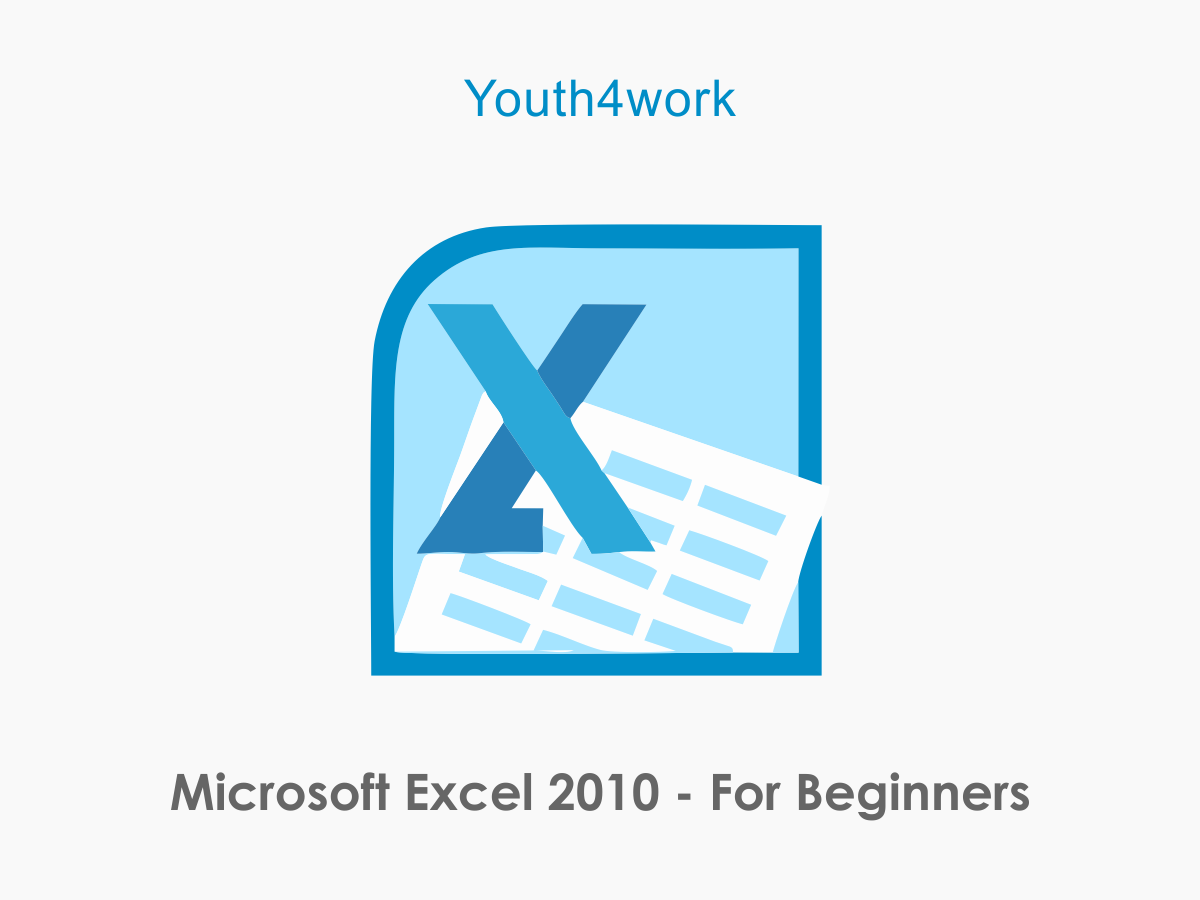 Excel 2010 - For Beginners