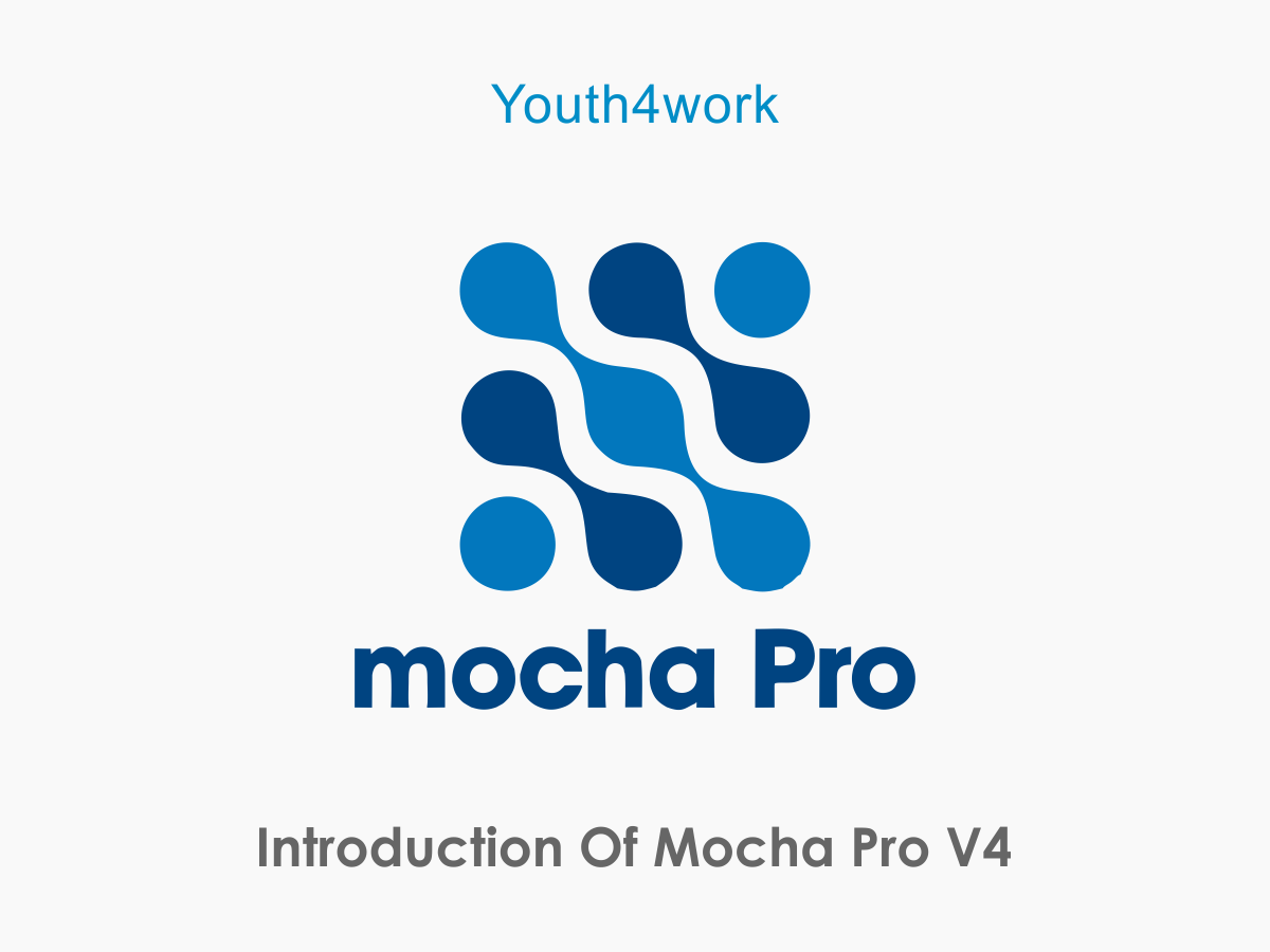 Introduction to Mocha Pro V4