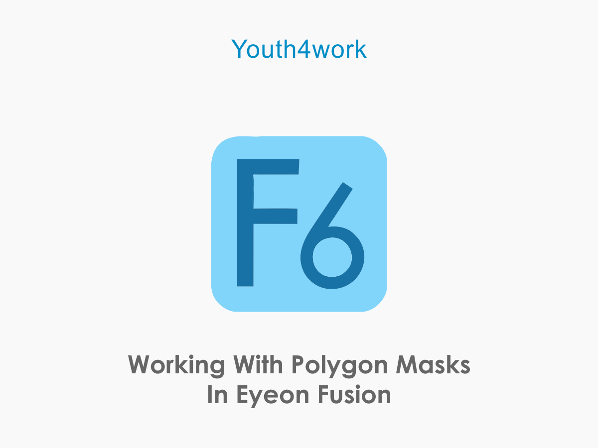 Working With Polygon Masks In Eyeon Fusion