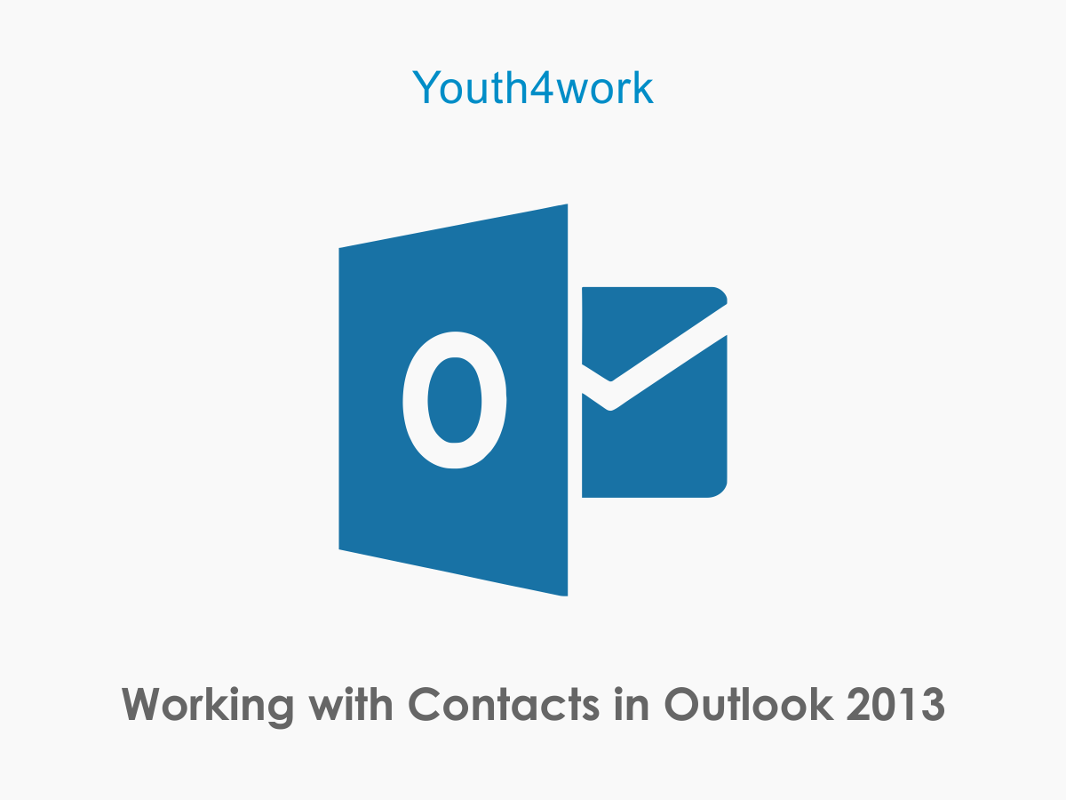 Working with Contacts in Outlook 2013