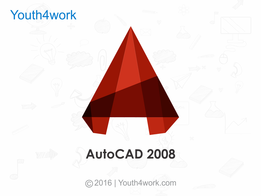 AutoCAD 2008 Tutorial