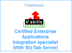 VSkills Certified Enterprise Applications Integration specialist With BizTalk Server