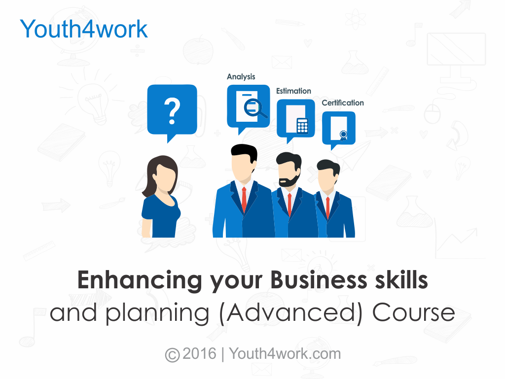 Enhancing your Business skills and planning (Advanced) Course