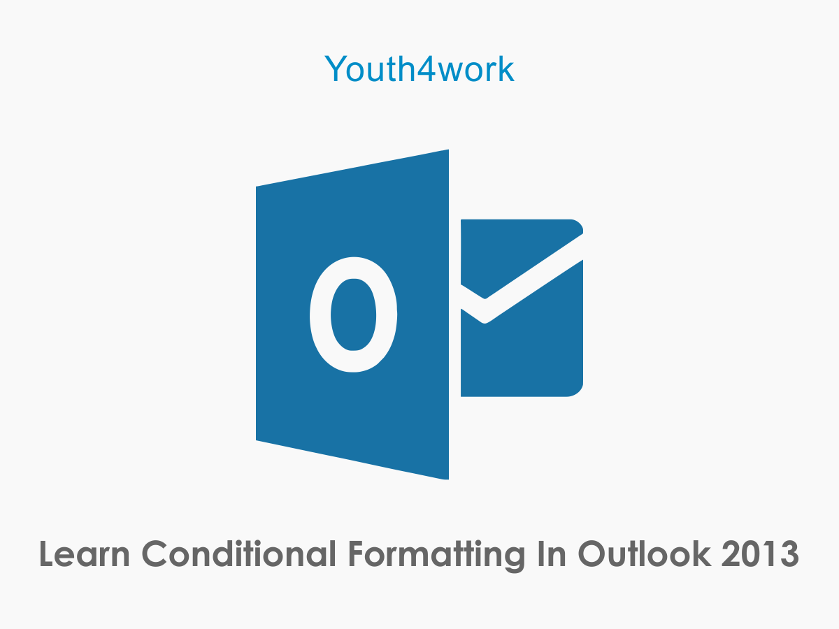 Conditional Formatting in Outlook 2013