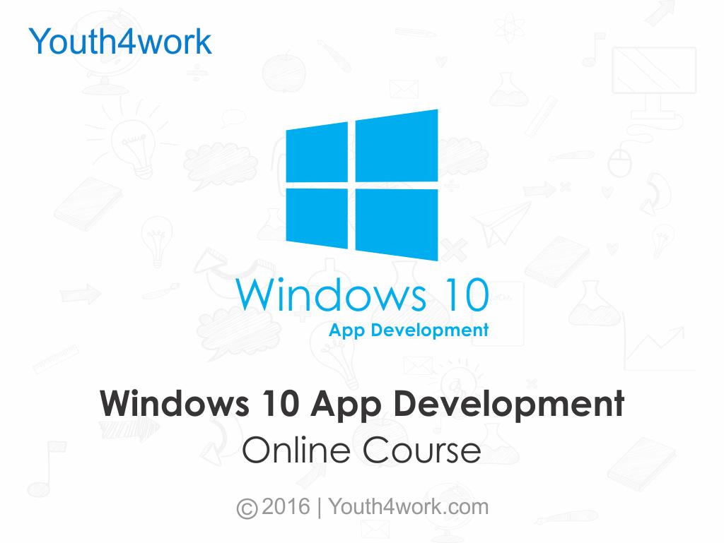 Windows 10 App Development