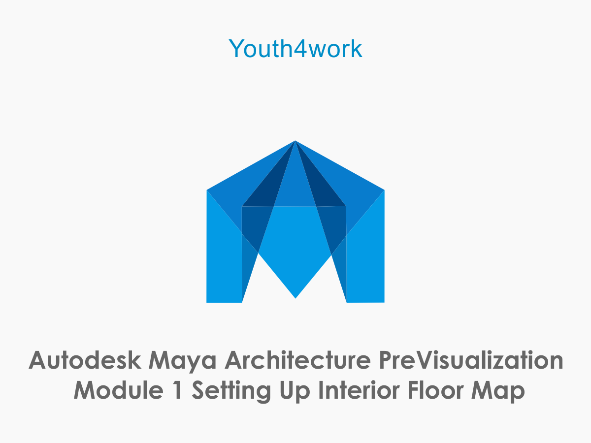 Autodesk Maya Architecture PreVisualization Module 1