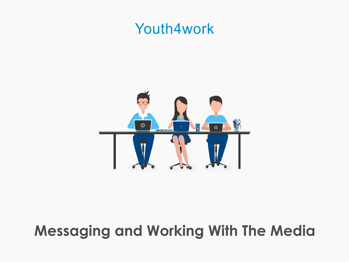 Messaging and Working With The Media