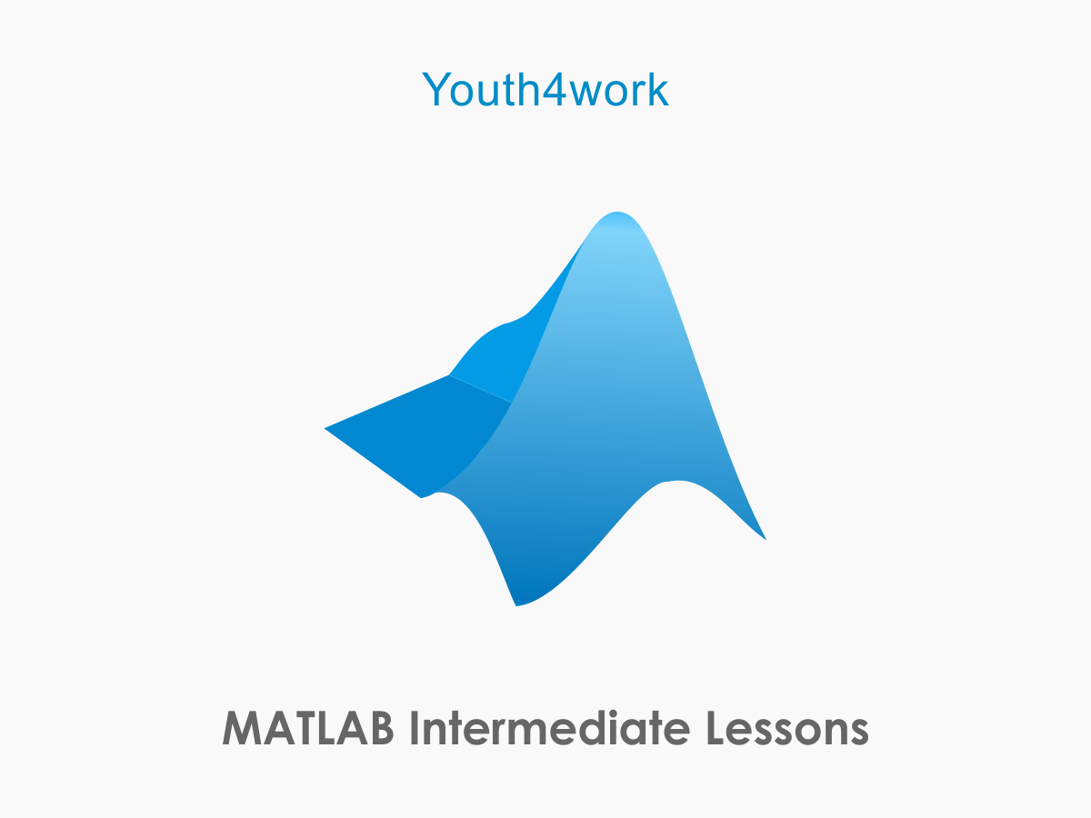 MATLAB Intermediate Lessons