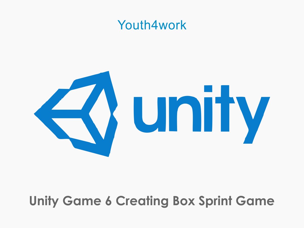 Unity Game 6  Creating Box Sprint Game
