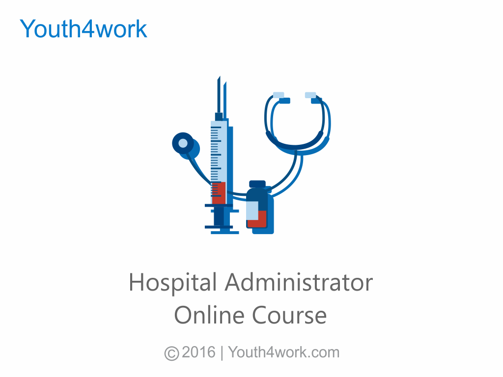Hospital Administrator Online Course