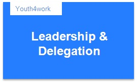 Leadership and Delegation