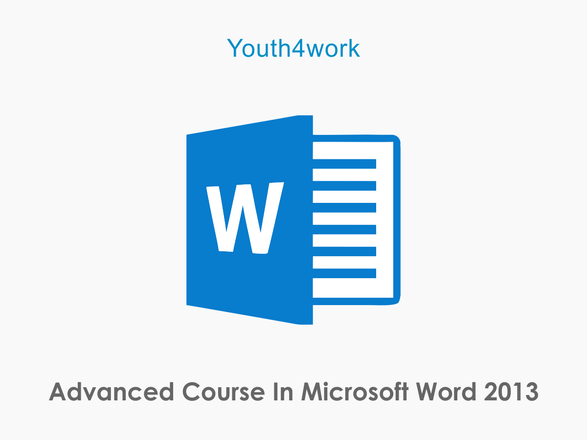 Microsoft Word 2013- Advanced