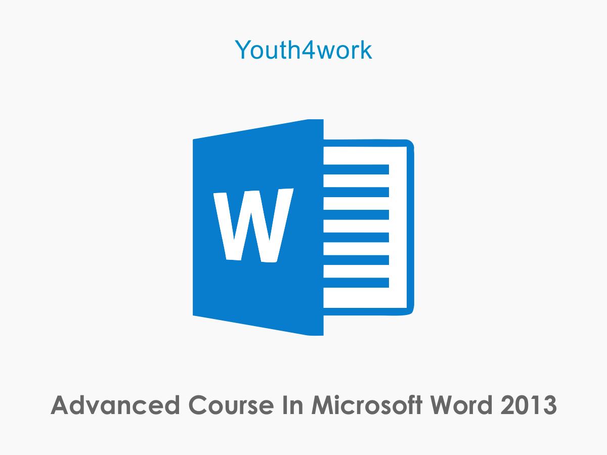 Microsoft Word 2013- Advanced