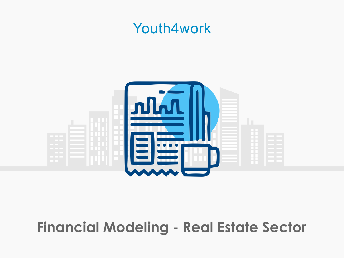 Financial Modeling Real Estate Sector